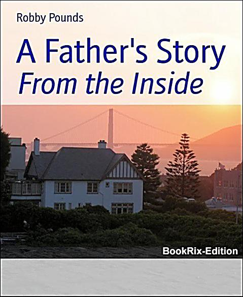 A Father´s Story