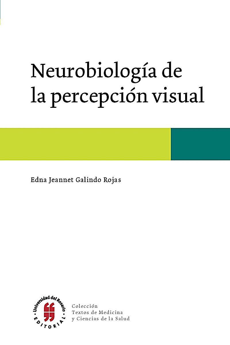 Neurobiología de la percepción visual