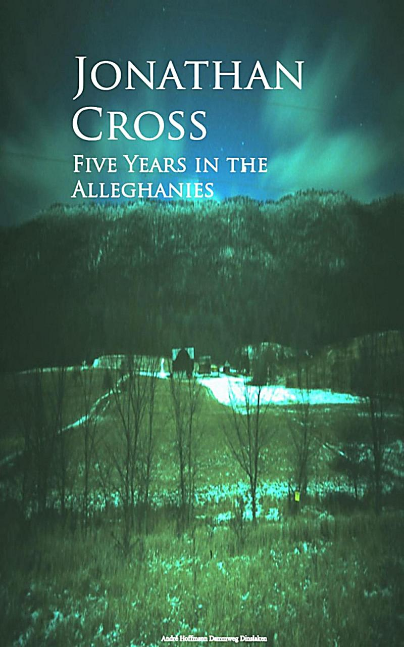 Image of Five Years in the Alleghanies