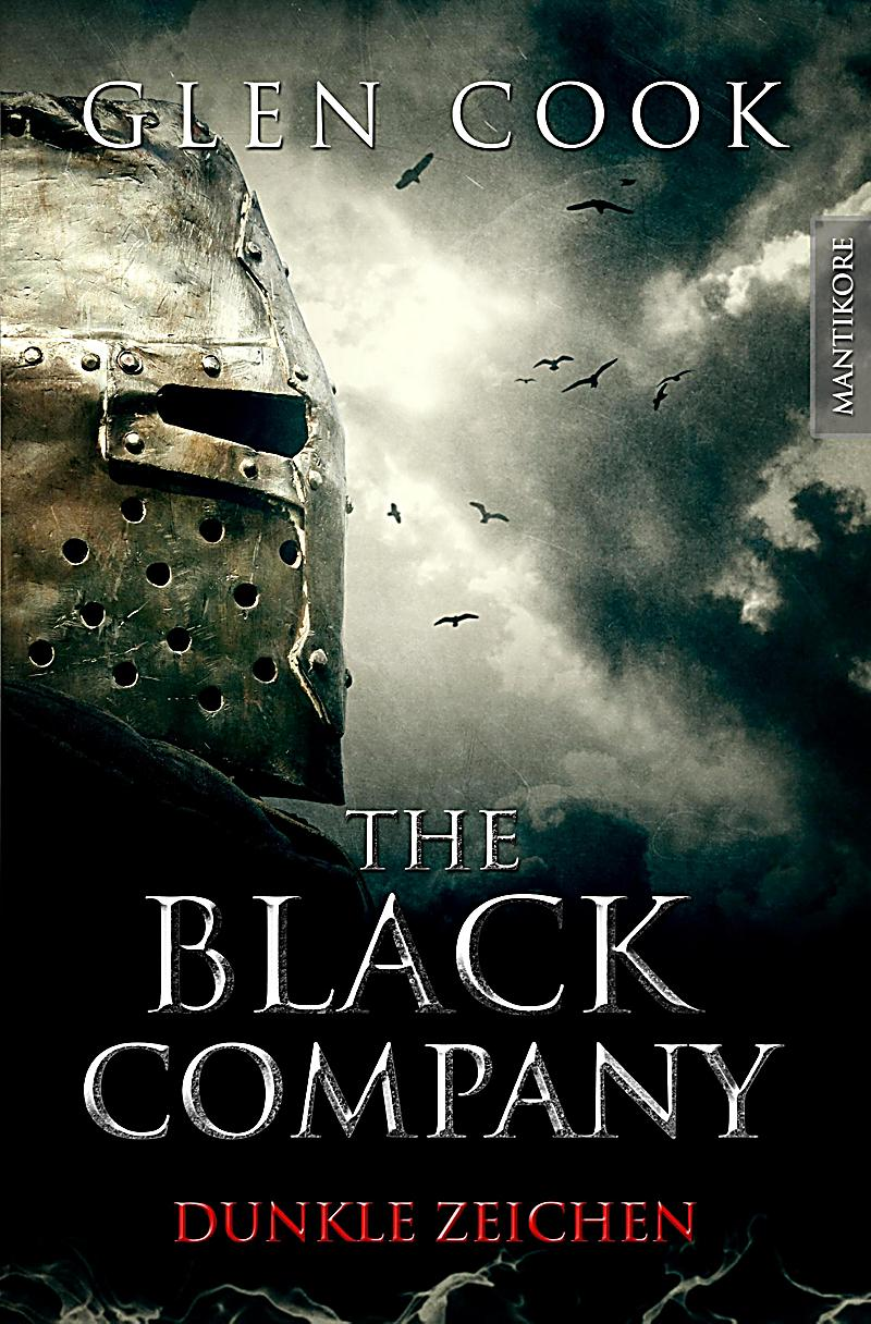 The Black Company: The Black Company 3 - Dunkle Zeichen