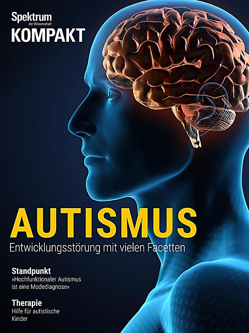 Spektrum Kompakt: Spektrum Kompakt - Autismus