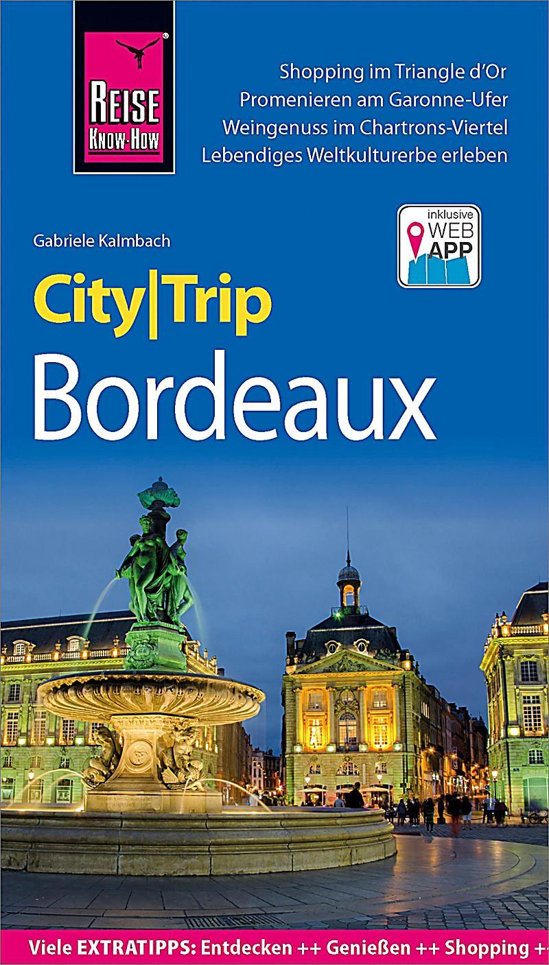 CityTrip: Reise Know-How CityTrip Bordeaux