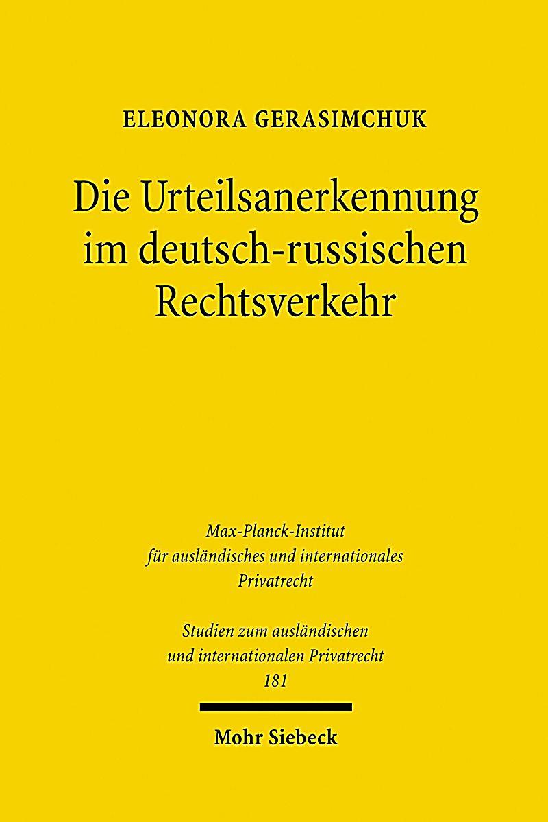 Die Urteilsanerkennung im deutsch-russischen Rechtsverkehr