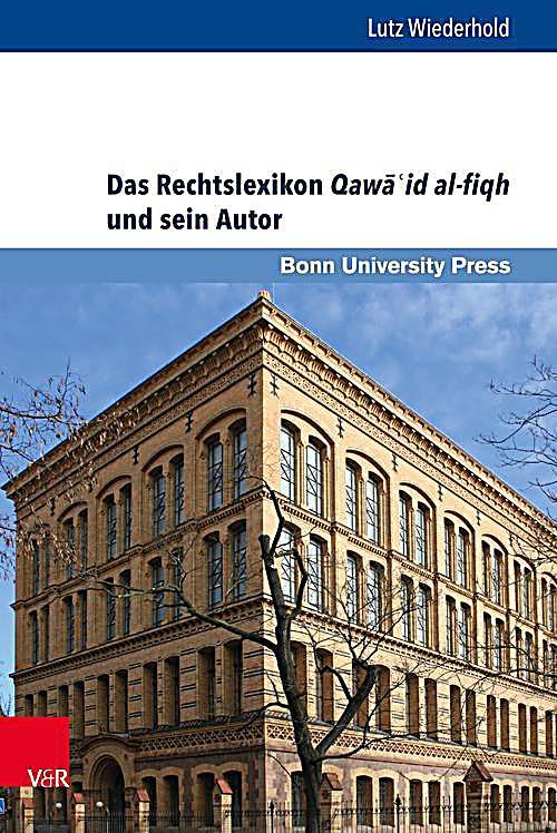 Das Rechtslexikon Qaw??id al-fiqh und sein Autor