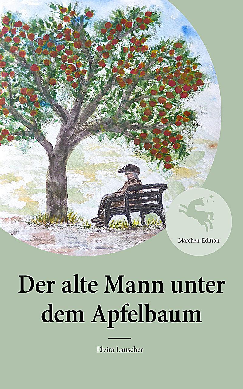 Der alte Mann unter dem Apfelbaum