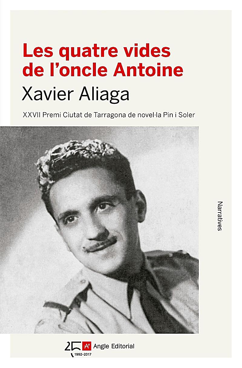 Les quatre vides de l´oncle Antoine