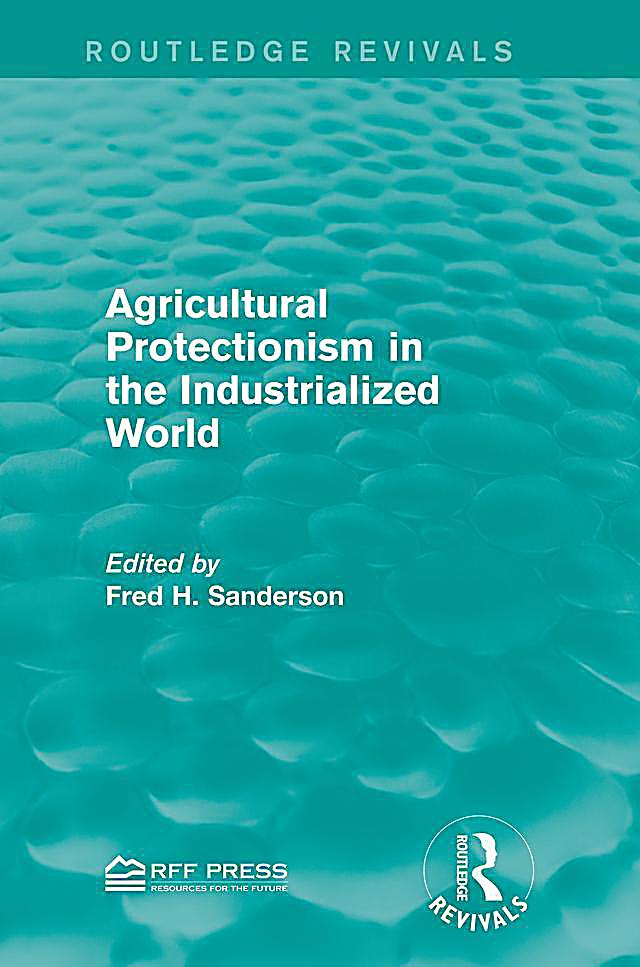 Agricultural Protectionism in the Industrialized World