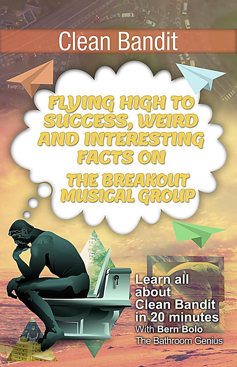 Clean Bandit (Flying High to Success Weird and Interesting Facts on The Breakout Musical Group!)
