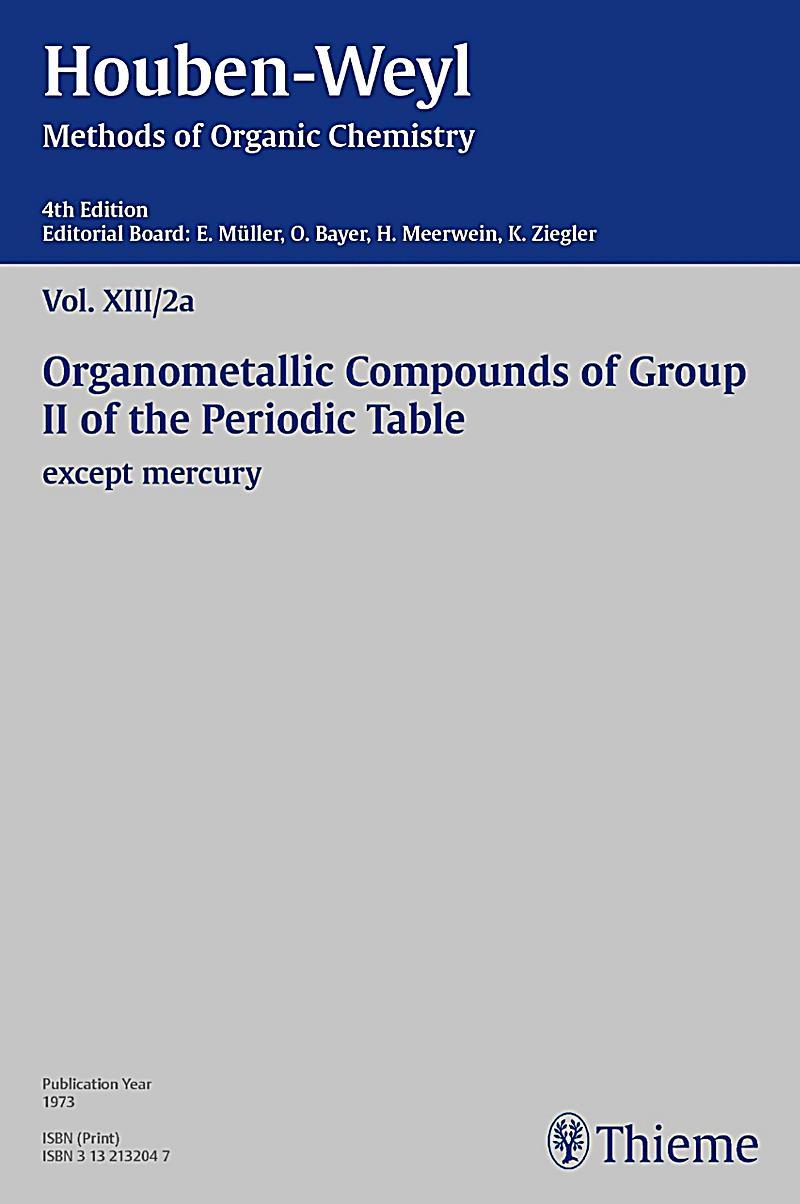 Houben-Weyl Methods of Organic Chemistry Vol. XIII/2a, 4th Edition