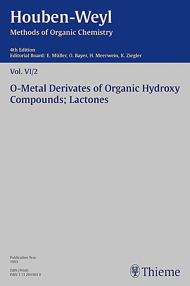 Houben-Weyl Methods of Organic Chemistry Vol. VI/2, 4th Edition