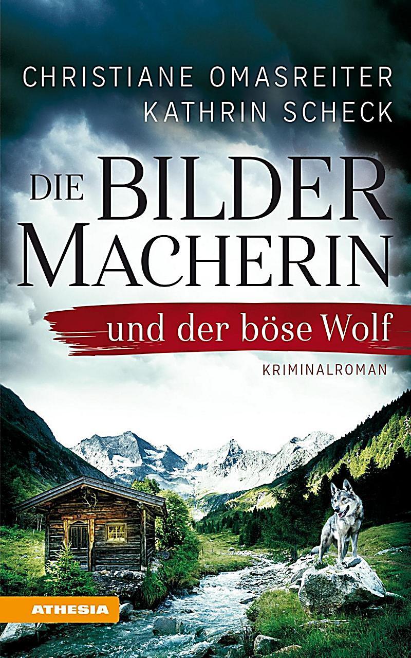 Image of Die Bildermacherin und der böse Wolf