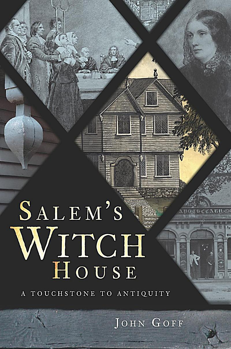 Image of The History Press: Salem's Witch House