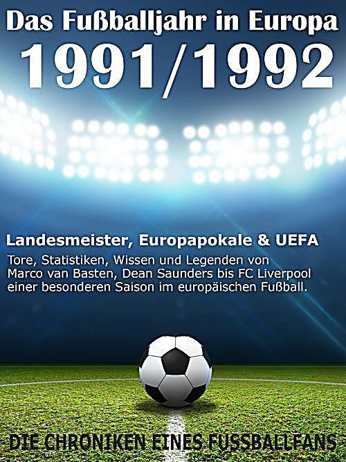 Das Fußballjahr in Europa 1991 / 1992