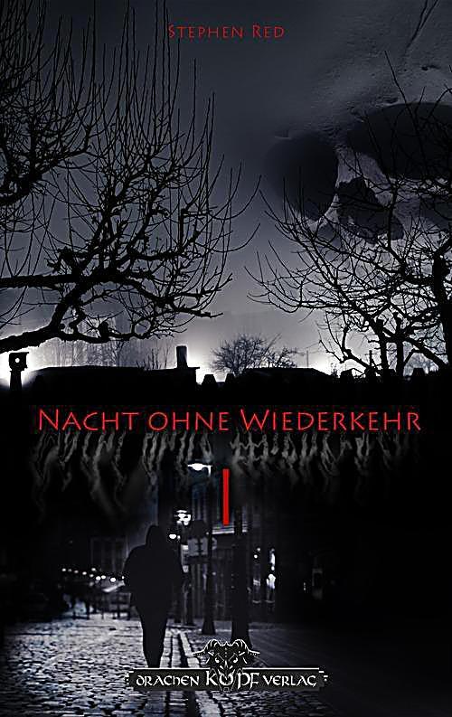 Nacht ohne Wiederkehr - Band 1
