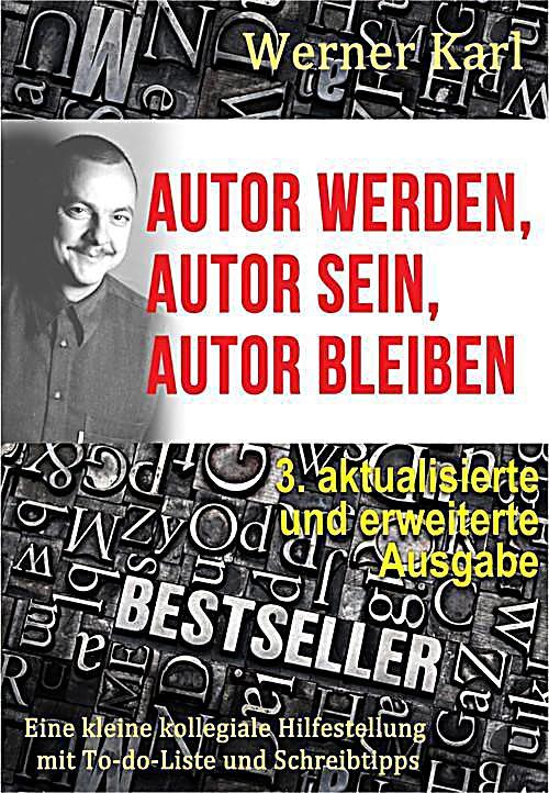 Autor werden, Autor sein, Autor bleiben