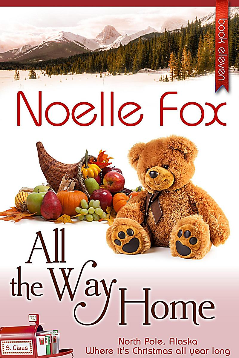 All the Way Home (A North Pole Romance, #11)