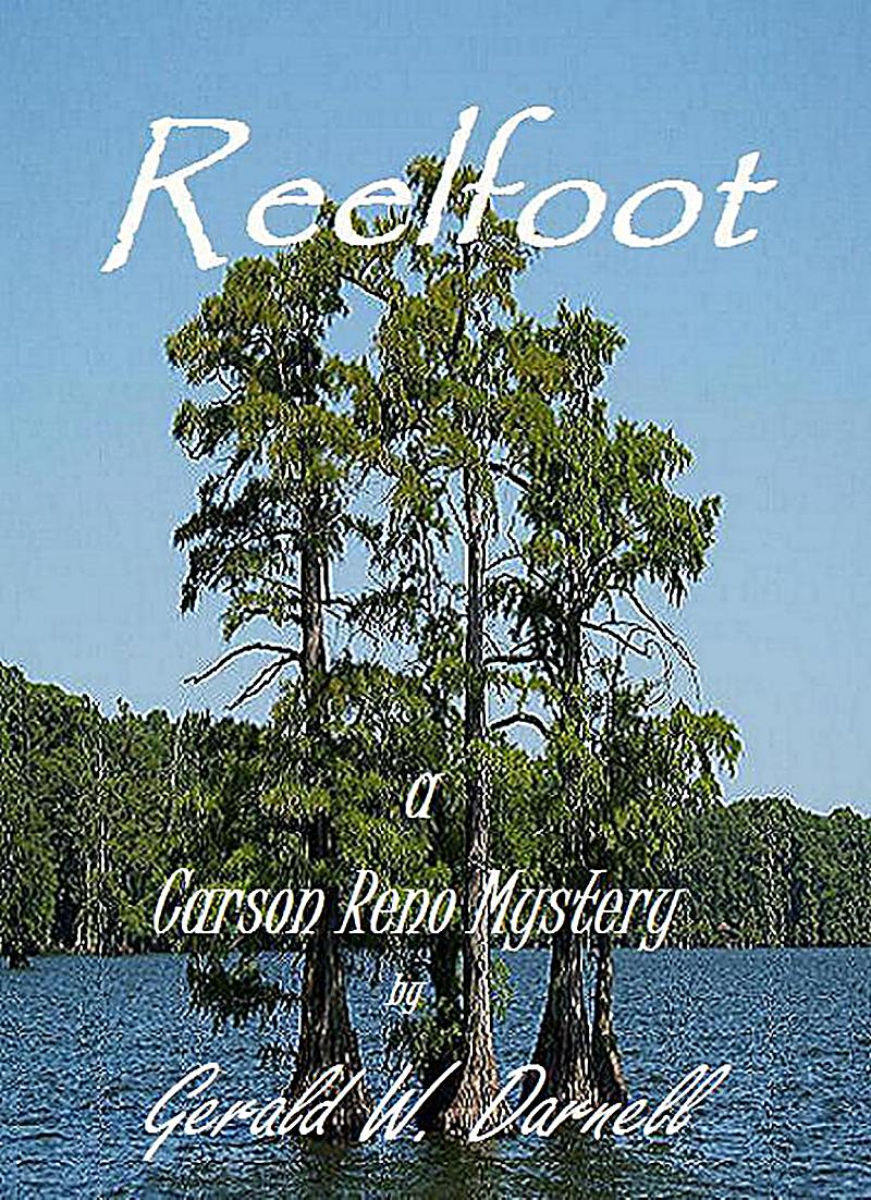 Reelfoot (Carson Reno Mystery Series, #11)