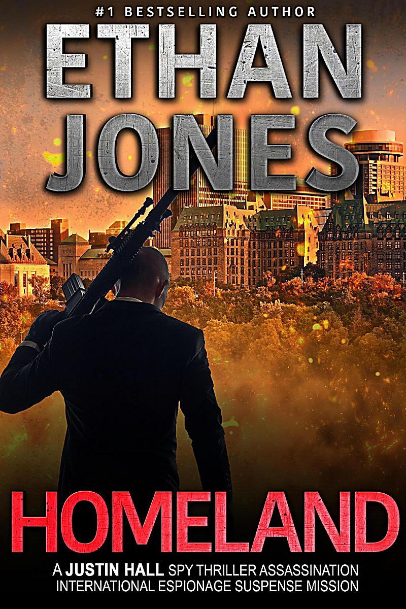 Homeland: A Justin Hall Spy Thriller (Justin Hall Spy Thriller Series, #7)