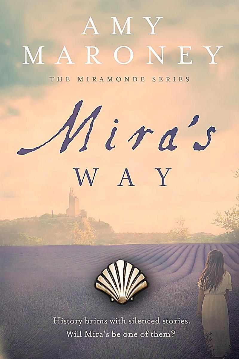 Image of The Miramonde Series: Mira's Way (The Miramonde Series, #2)