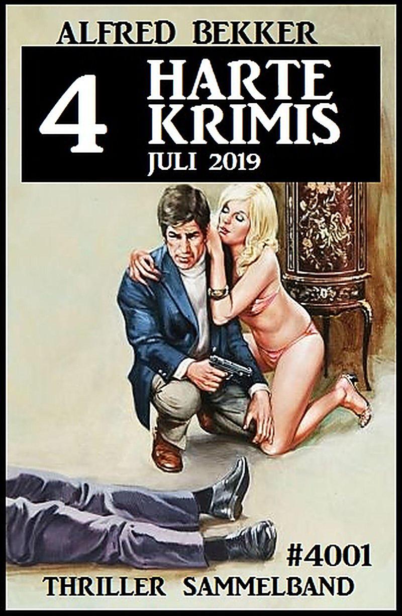 Image of 4 harte Krimis Juli 2019 - Thriller Sammelband 4001