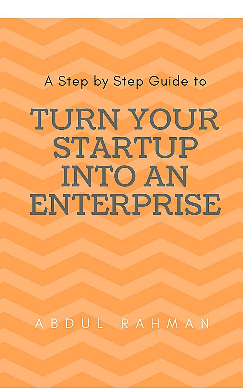 Turn Your Startup Company into An Enterprise