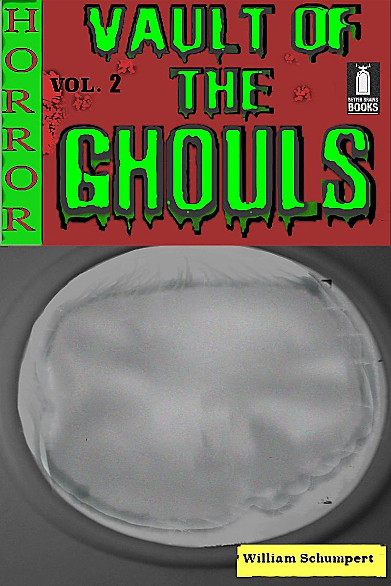 Vault of the Ghouls: Vault of the Ghouls Volume 2