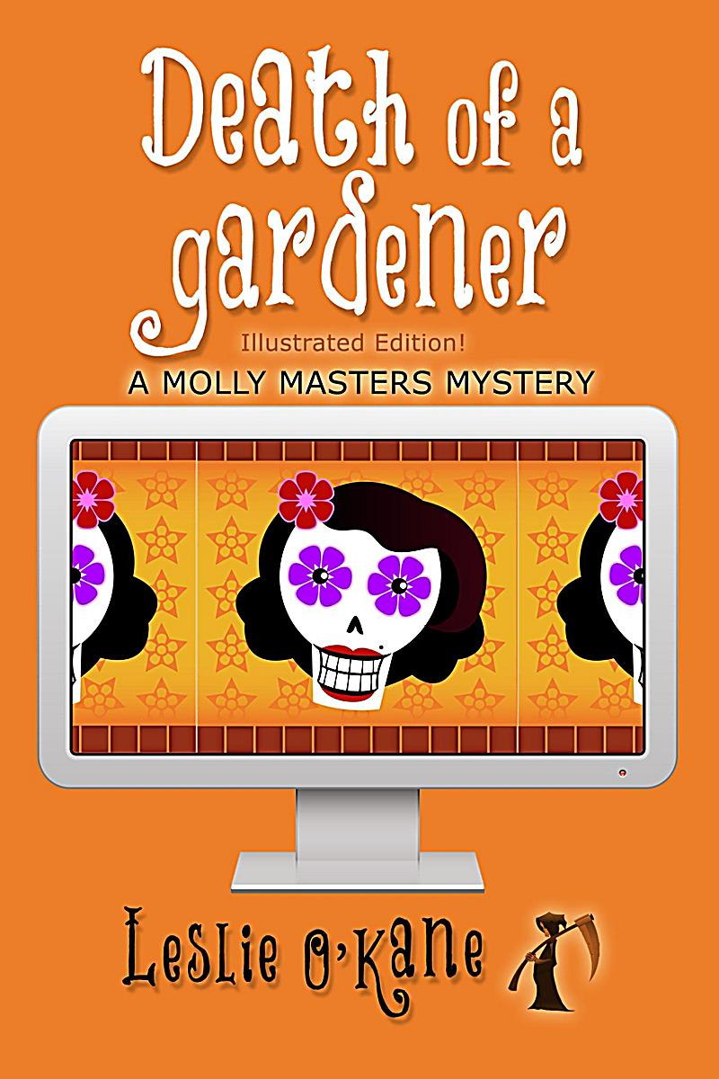 Death of a Gardener (Molly Masters Mysteries, #3)