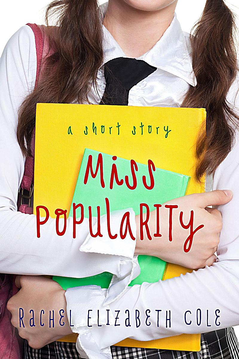 Miss Popularity: A Short Story