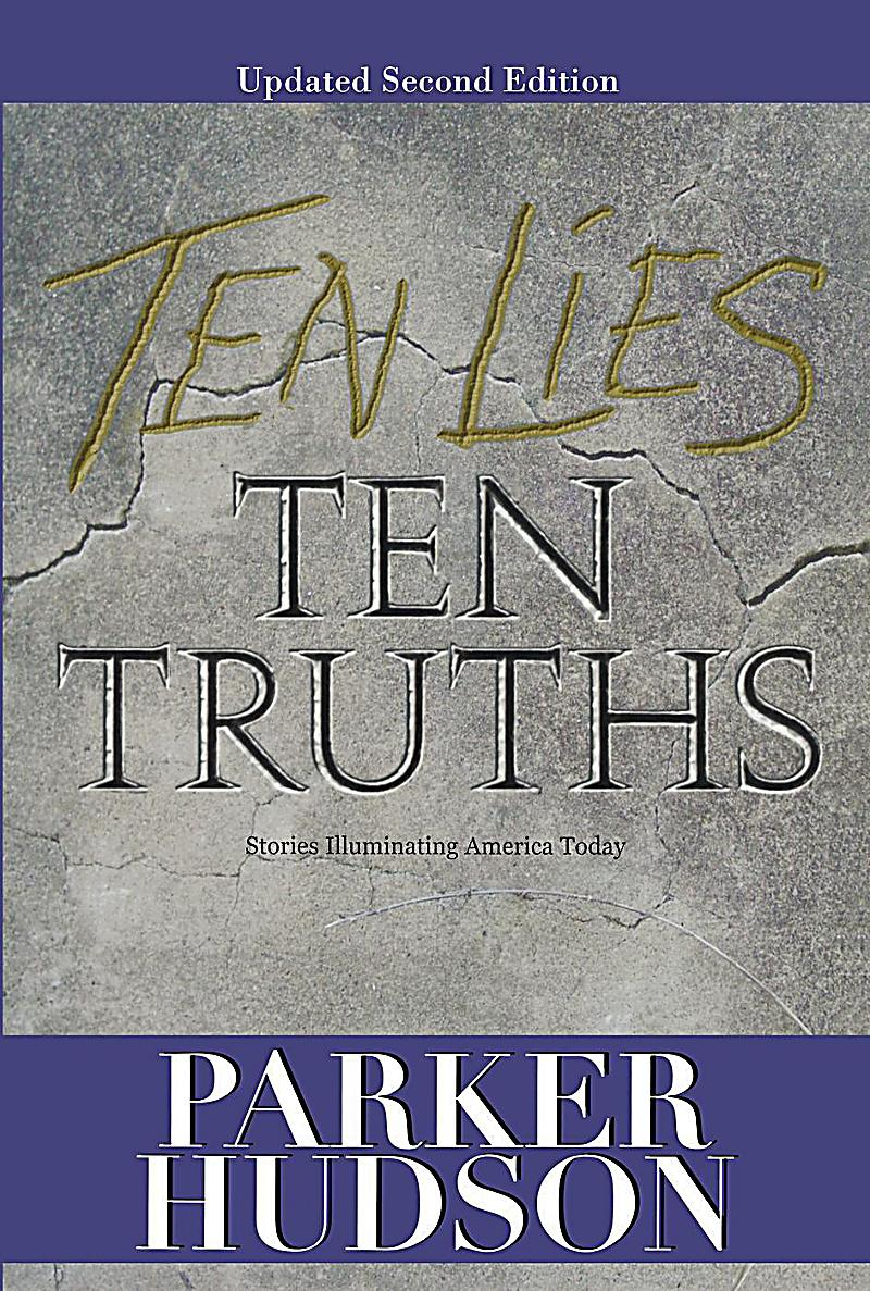 Parker Hudson: Ten Lies and Ten Truths (Second Edition)