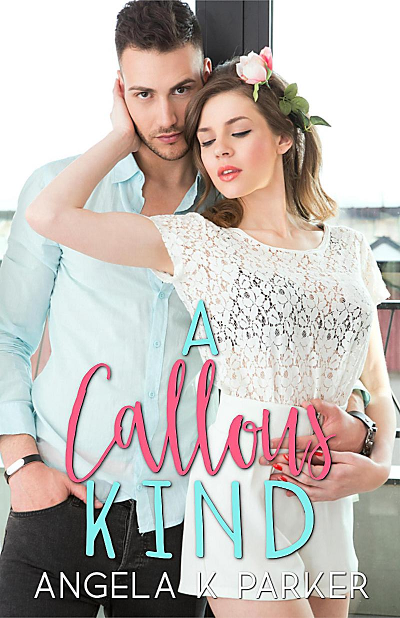 Image of A Callous Kind (The Kind Series, #2)