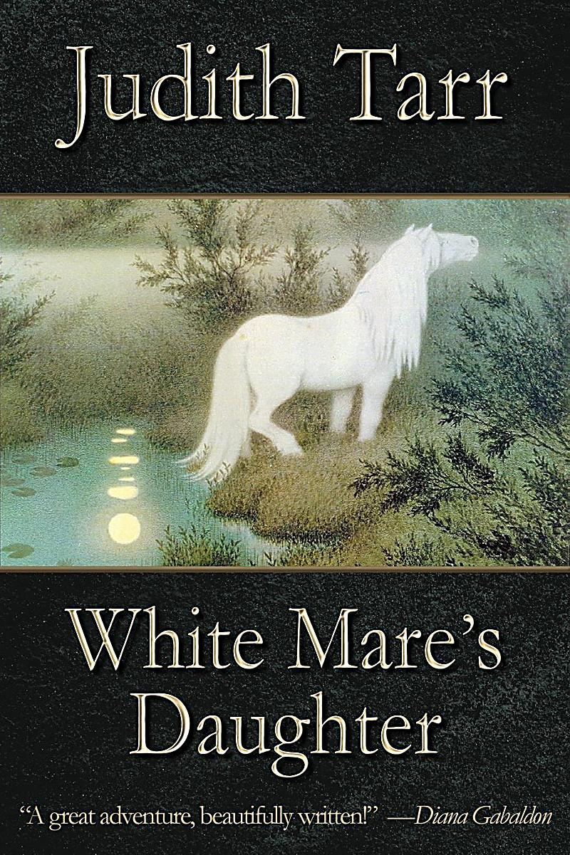 White Mare´s Daughter (The Epona Sequence)