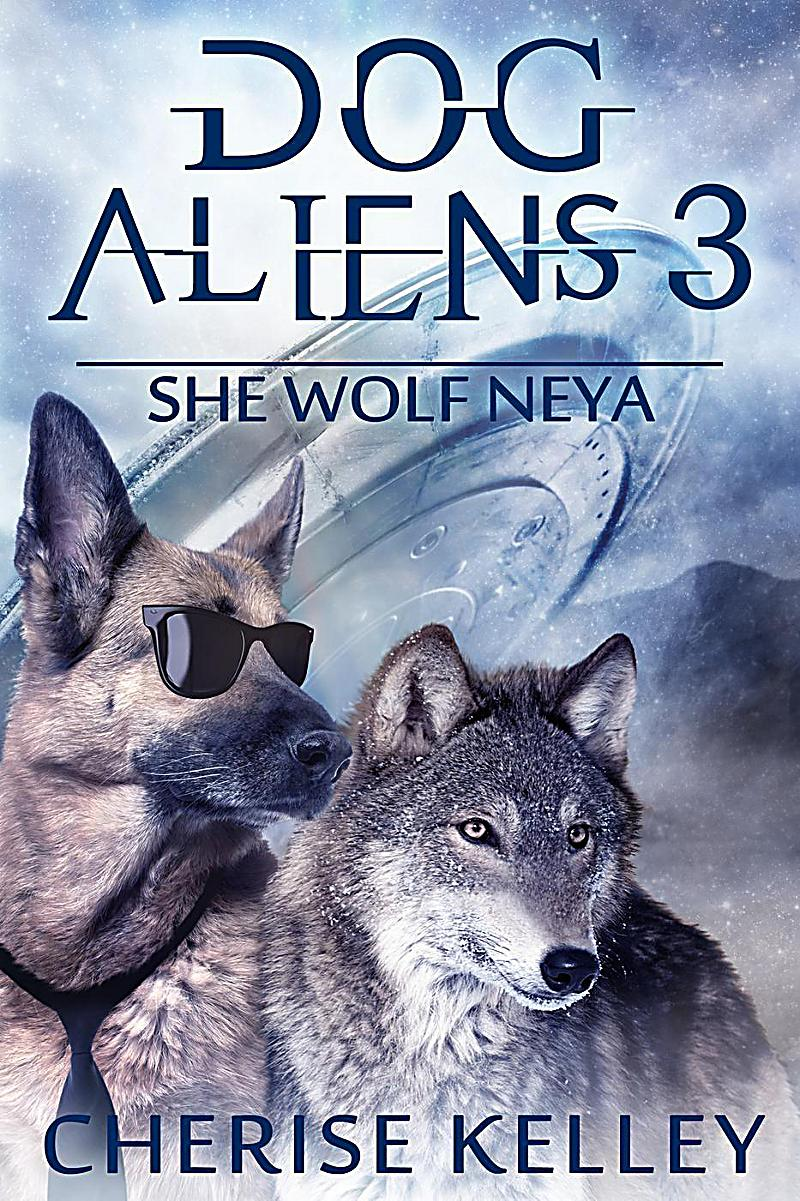 Dog Aliens 3: She Wolf Neya