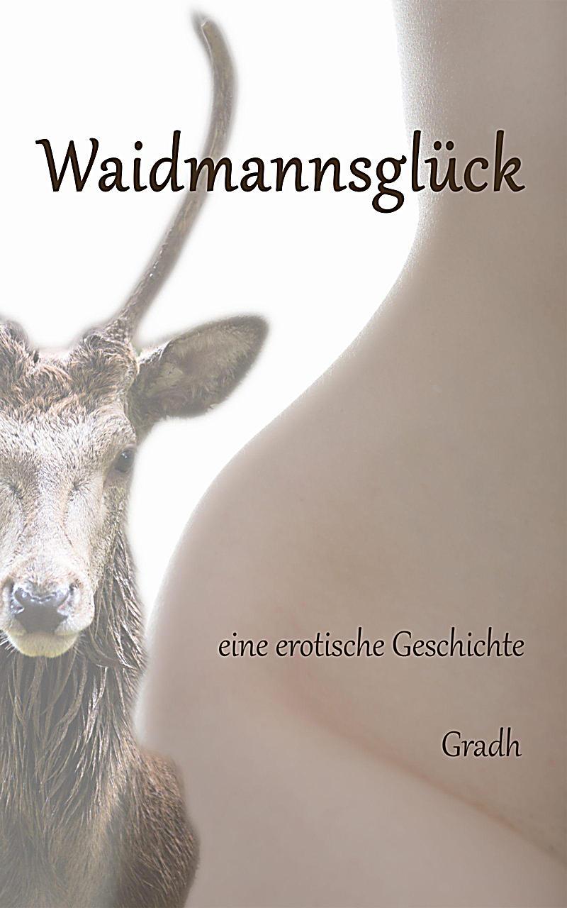 Waidmannsglück