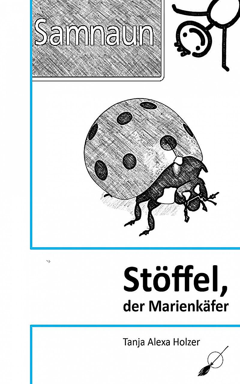 Stöffel, der Marienkäfer