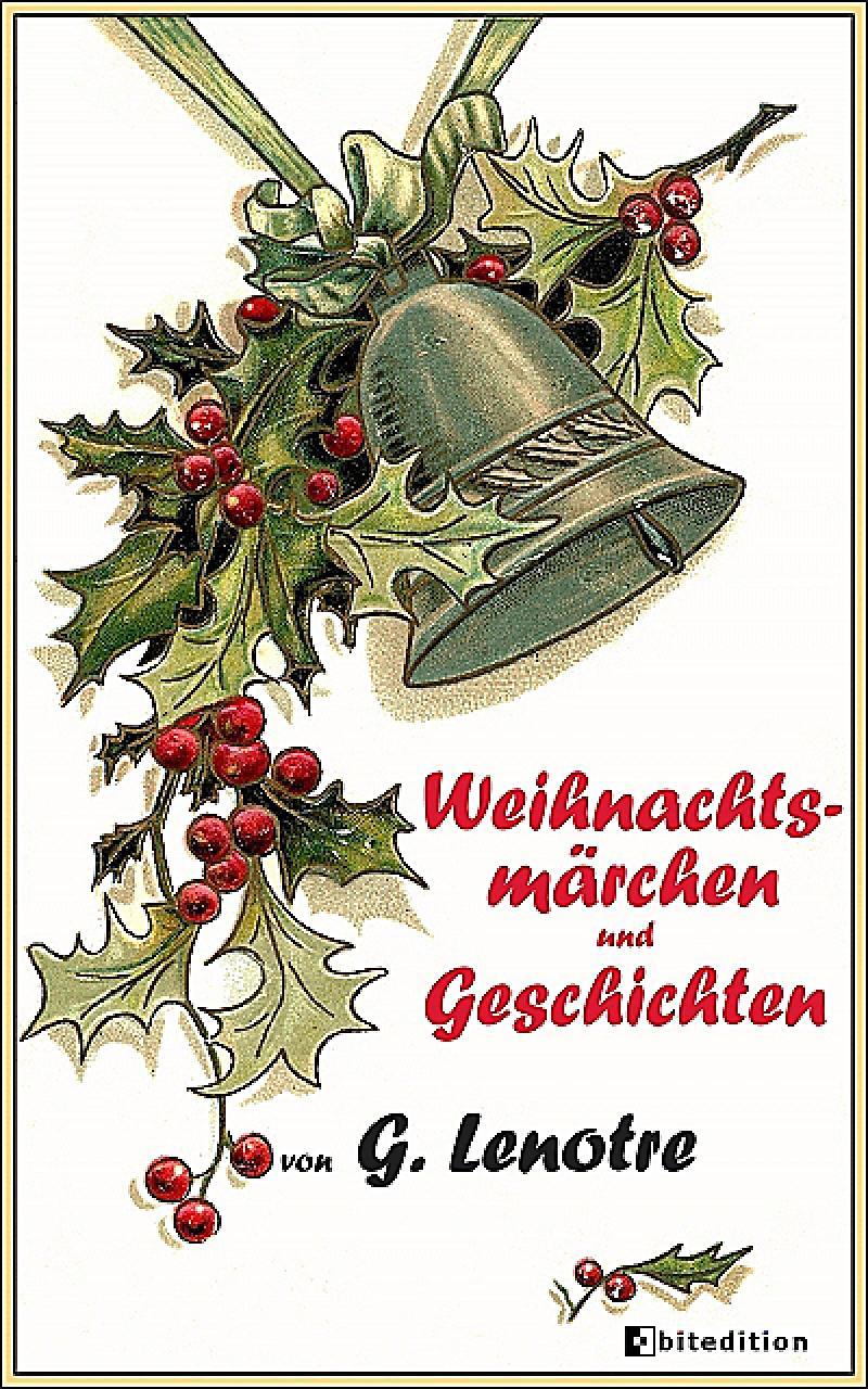 Weihnachtsmärchen u. -geschichten
