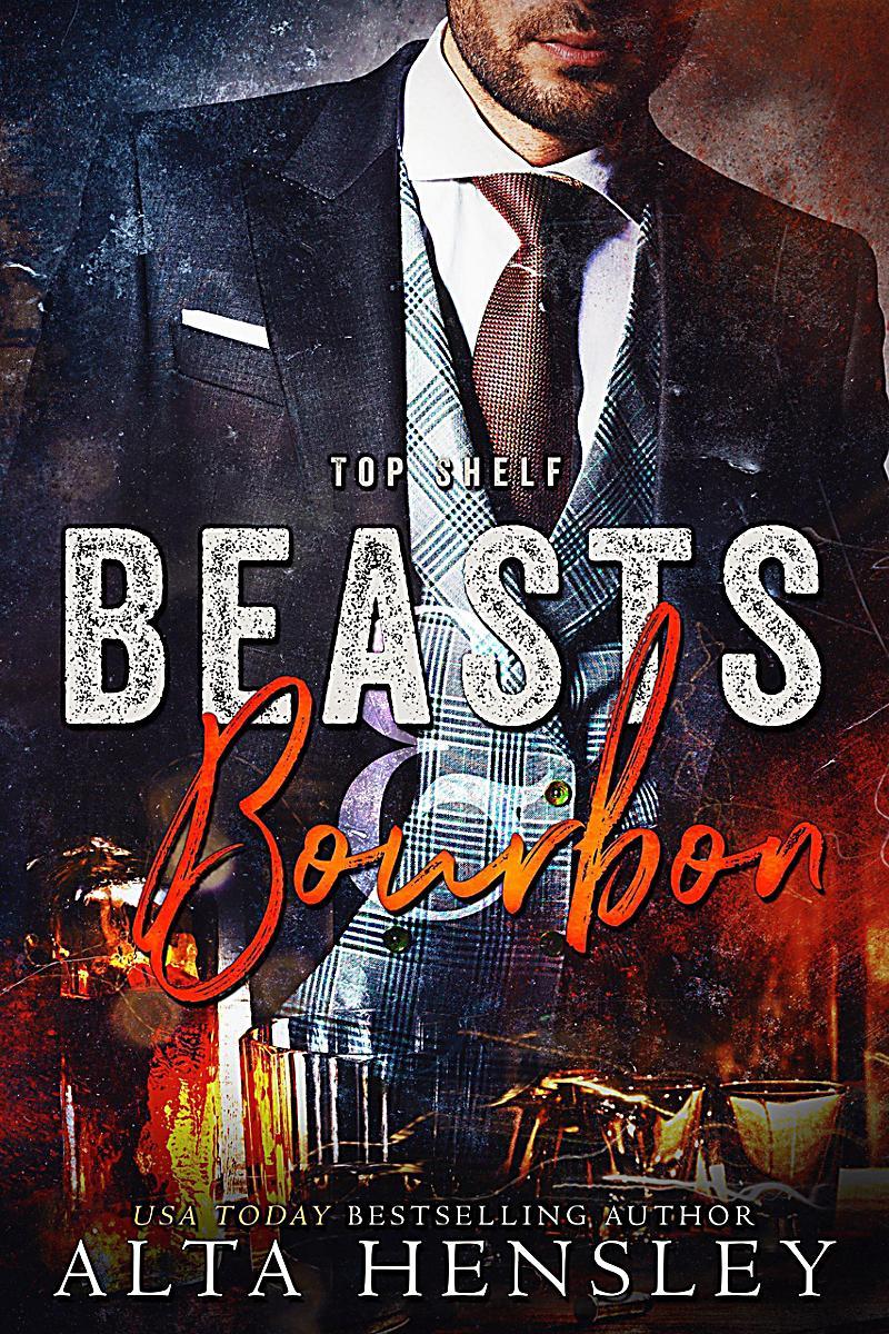 Image of Top Shelf: Beasts & Bourbon (Top Shelf, #5)