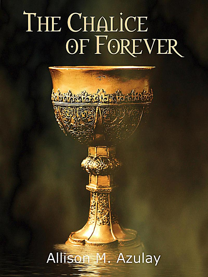 Image of Quick-Read Series: The Chalice of Forever (Quick-Read Series)