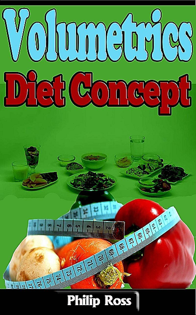 Volumetrics Diet Concept