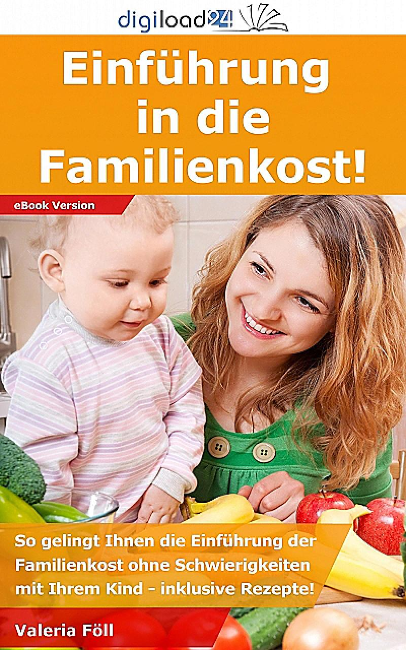 Einführung in die Familienkost