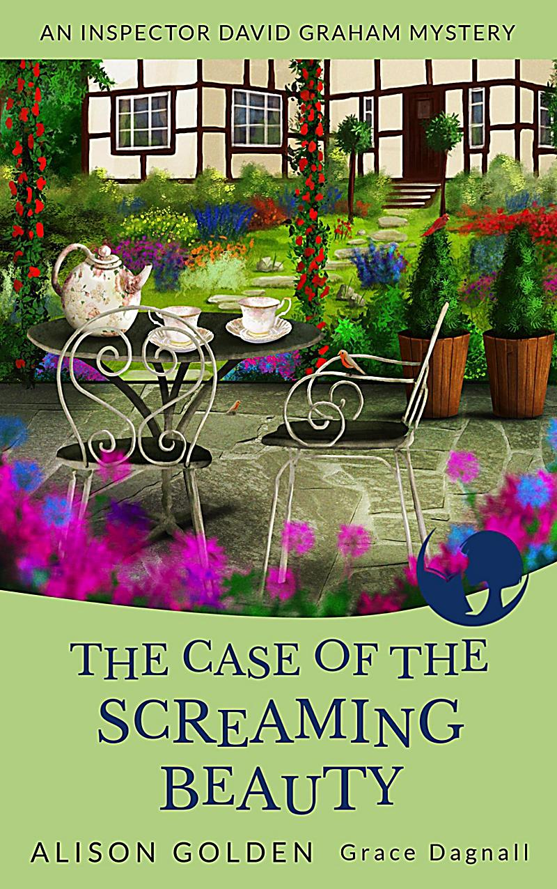 The Case of the Screaming Beauty (Inspector Graham Cozy Mysteries)