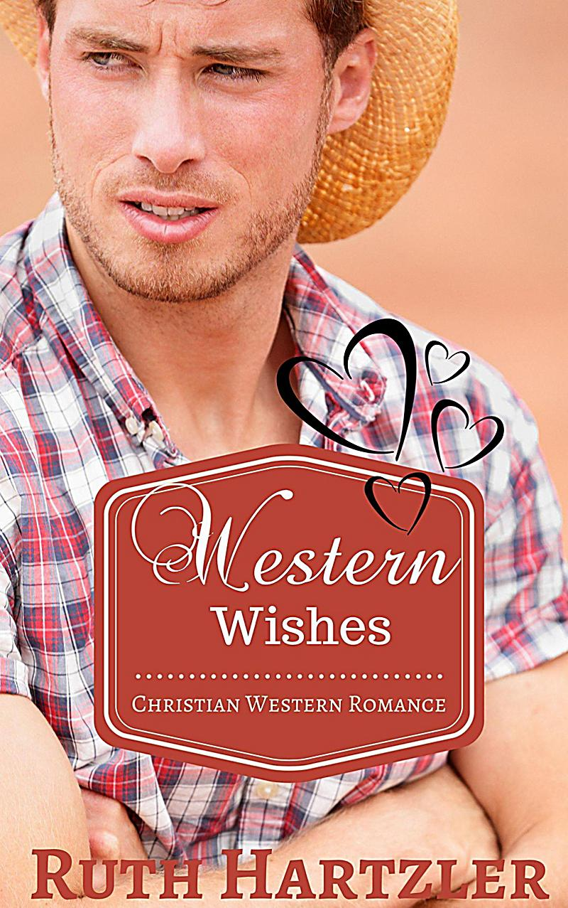 Image of Western Wishes (Christian Western Romance, #1)