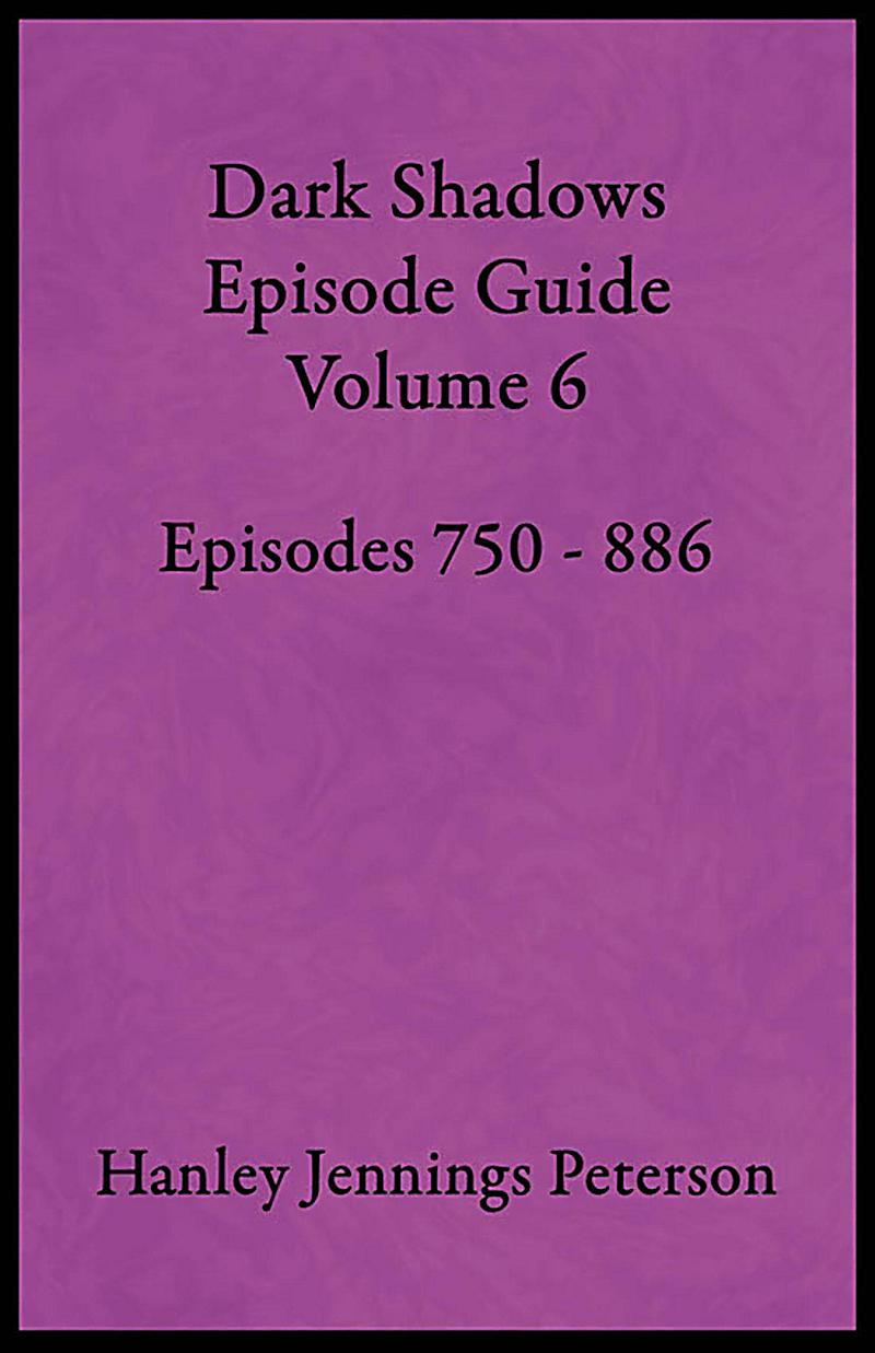 Image of DS Guides: Dark Shadows Episode Guide Volume 6 (DS Guides, #6)