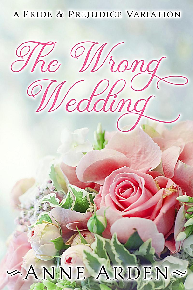 Image of The Wrong Wedding: A Pride and Prejudice Variation