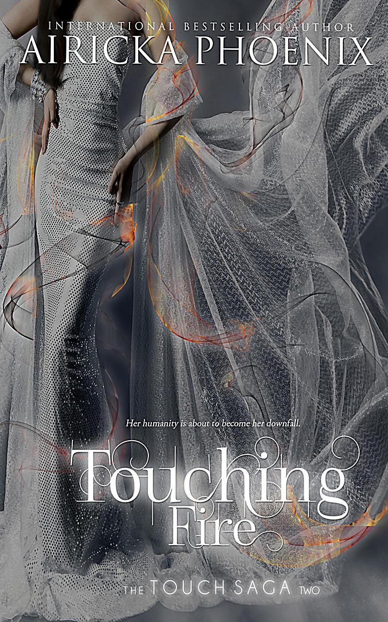 Image of Touch Saga: Touching Fire (Touch Saga, #2)
