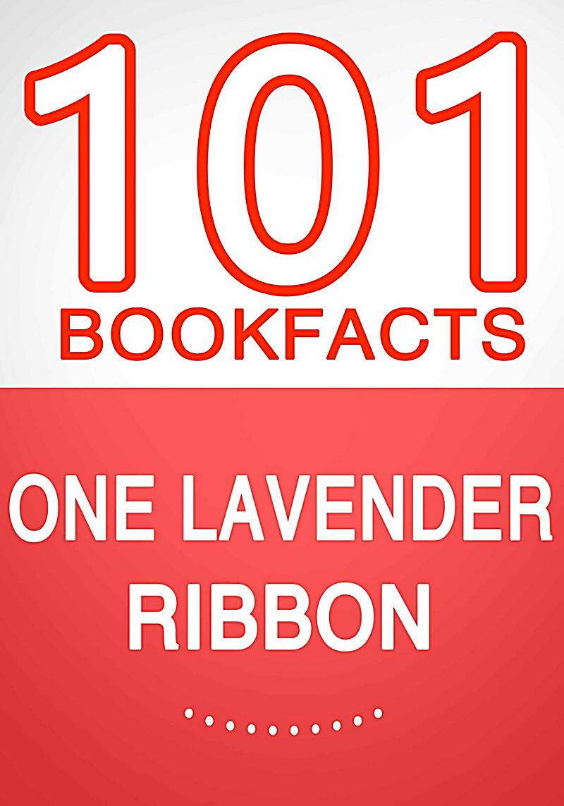 Image of One Lavender Ribbon - 101 Amazing Facts You Didn't Know