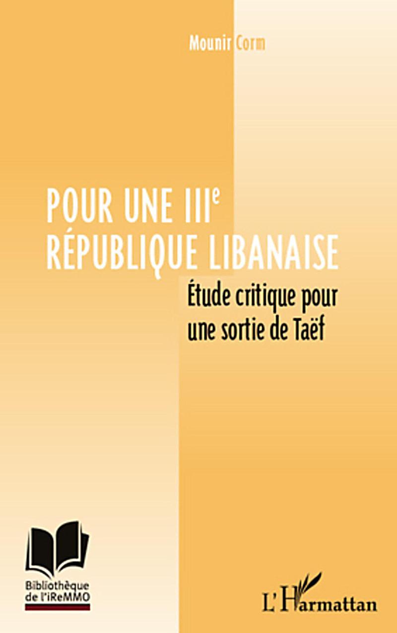 Pour une iiie republique libanaise - etude critique pour sor
