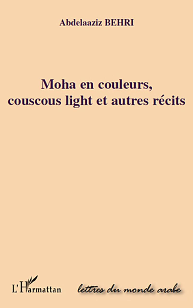 Moha en couleurs, couscous light et autr
