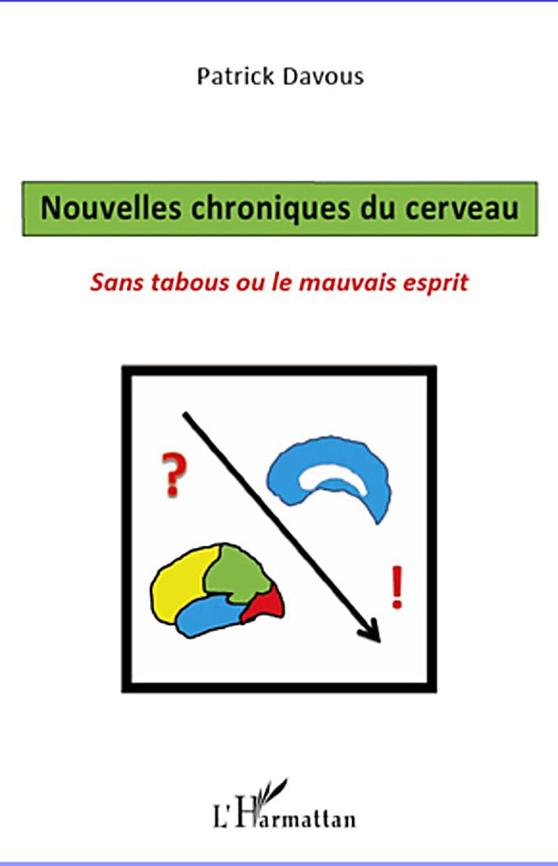 Nouvelles chroniques du cerveau