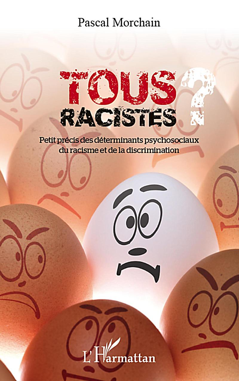 Tous racistes