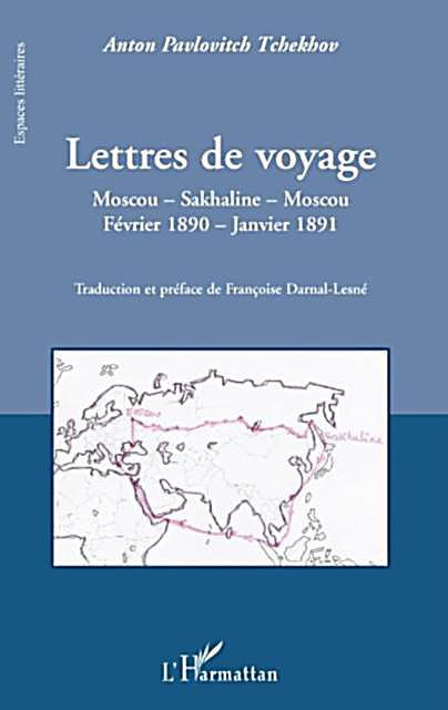 Lettres de voyage - moscou - sakhaline - moscou - fevrier 18